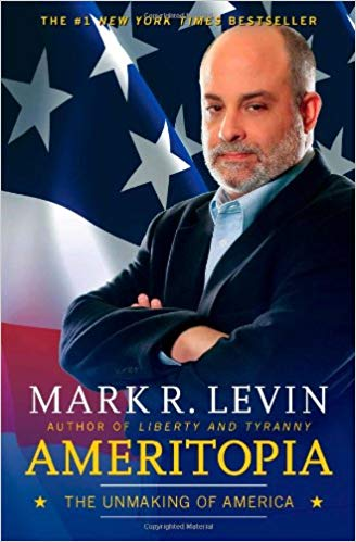 Mark Levin's Ameritopia